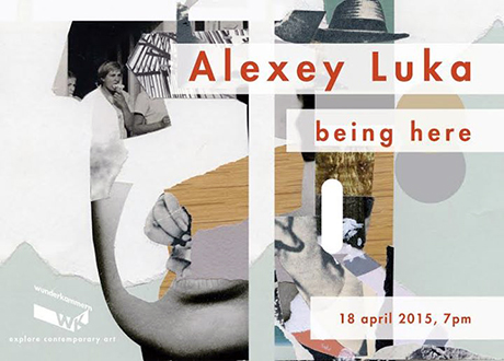 Alexey Luka - being here
